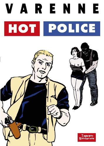 Hot police par  Alex Varenne