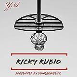 Ricky Rubio [Explicit]