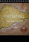 Osterinsel - einmaliges Eiland im Ozean (Tischkalender 2019 DIN A5 hoch): Mystische Insel der faszinierenden Moai-Kultur, weit vor der Küste Chiles gelegen (Monatskalender, 14 Seiten ) (CALVENDO Orte)