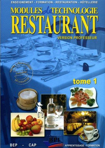Modules de technologie restaurant CAP : Tome 1, version professeur