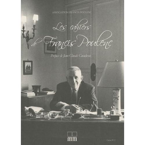 Les Cahiers de Francis Poulenc, N° 2 :