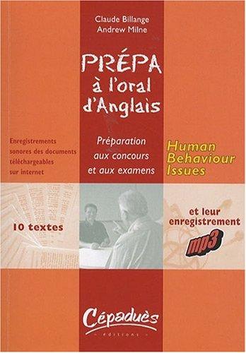 Human Behaviour Issues- Prepa a l'Oral d'Anglais - Preparation aux Concours et aux Examens