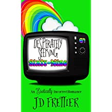 Desperately Seeking Sixty-Nine (The Green Room Chronicles Book 1) (English Edition)