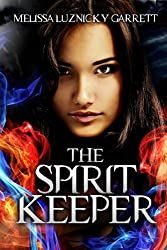 The Spirit Keeper (English Edition)