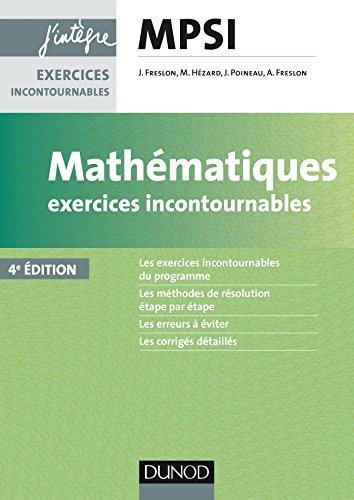 Mathmatiques Exercices incontournables MPSI - 4e d.