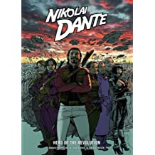 Nikolai Dante Hero of the Revolution (Rebellion 2000ad) by Robbie Morrison (2011-07-21)