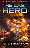 The Last Hero: Book 2 of The Last War Series