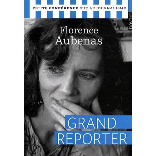 Grand reporter : Petite conférence sur le journalisme