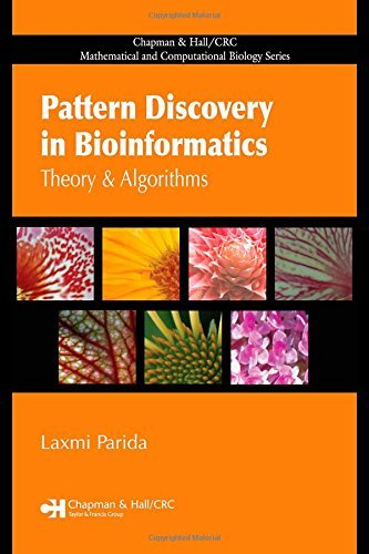 Pattern Discovery in Bioinformatics: Theory & Algorithms (Chapman & Hall/CRC Mathematical and Computational Biology) by Laxmi Parida (2007-07-04)