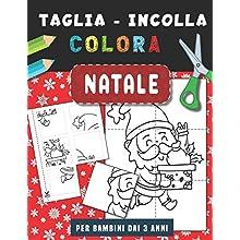 Natale | Taglia Incolla Colora: Libro di attività forbici per bambini | Libro da colorare | Fogli di pratica di taglio per bambini in età prescolare 3-6 anni.