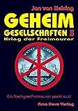 Geheimgesellschaften 3. Krieg der Freimaurer