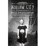 Miss Peregrine et les enfants particuliers - Tome 2  - Hollow City