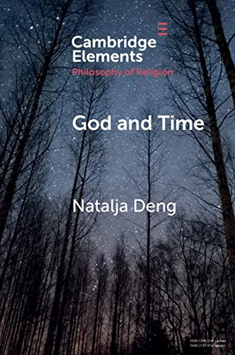 God and Time (Elements in the Philosophy of Religion)