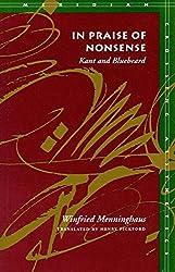 In Praise of Nonsense: Kant and Bluebeard (Meridian: Crossing Aesthetics) by Winfried Menninghaus (2000-02-28)
