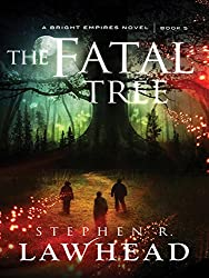 The Fatal Tree (Bright Empires Book 5)