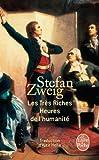 Les Très Riches Heures de l'Humanité (Le Livre De Poche) (French Edition) by Stefan Zweig(2013-02-01) - Distribooks Inc - 01/01/2013