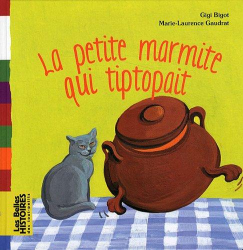 "<a href=""/node/52437"">La petite marmite qui tiptopait</a>"