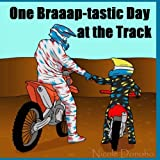 One Braaap-tastic Day at the Track