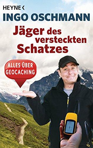 Jäger des versteckten Schatzes: Alles über Geocaching