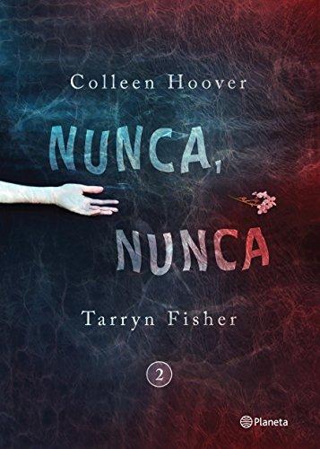 Nunca, Nunca 2 = Never, Never por Colleen Hoover