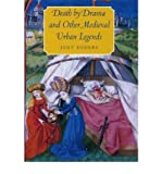 [(Death by Drama and Other Medieval Urban Legends )] [Author: Jody Enders] [Jul-2005]