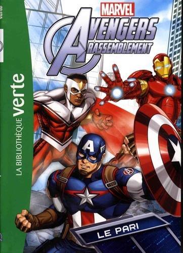 Avengers Rassemblement, Tome 9 : Le pari, Livres