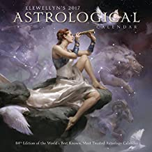 Llewellyn's Astrological 2017 Calendar: 84th Edition of the World's Best Known, Most Trusted Astrology Calendar