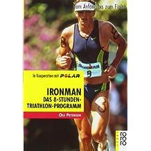 Ironman: Vom Anfang bis zum Finish
