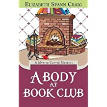 A Body at Book Club: Volume 6 (A Myrtle Clover Mystery)