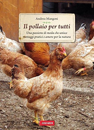 il pollaio per tutti: passione verde