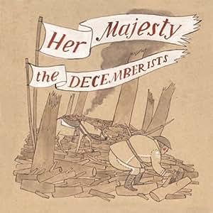 Her Majestry,the Decemberists [Vinyl LP]