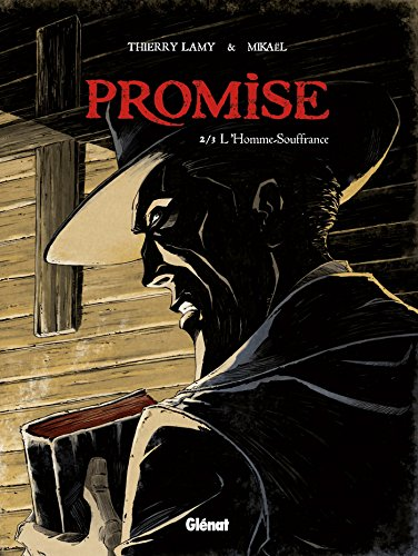 Promise - Tome 02: L'Homme souffrance