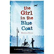 The Girl in the Blue Coat by Monica Hesse (2016-04-21)