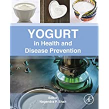 Yogurt in Health and Disease Prevention