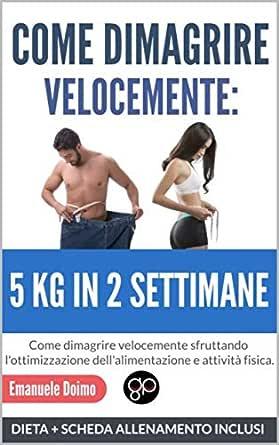 dieta per dimagrire in una settimana 5 kg
