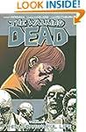 The Walking Dead Volume 6: This Sorro...