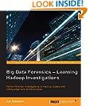 Big Data Forensics - Learning Hadoop...