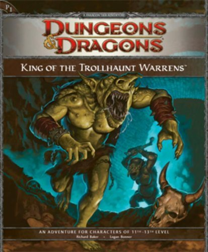 D&D: King of the Trollhaunt Warrens: Adventure P1 (Adventure) (Dungeons & Dragons) by Wizards RPG Team (2008-10-21)