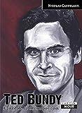 TED BUNDY L'Ange