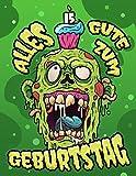 Alles Gute zum 15. Geburtstag: Ein lustiges Zombie Buch, das als Tagebuch oder Notizbuch verwendet werden kann. Perfektes Geburtstagsgeschenk für Zombiefans! Viel besser als eine Geburtstagskarte!