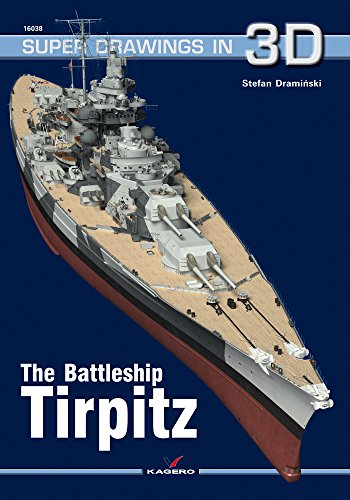 The Battleship Tirpitz (Super Drawings in 3D) por Stephan Draminski