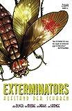Exterminators, Bd. 2, Aufstand der Schaben - Simon Oliver