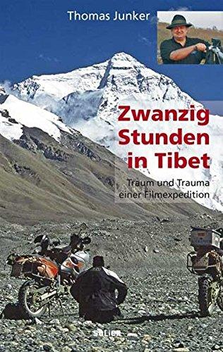 Zwanzig Stunden in Tibet. Reportage