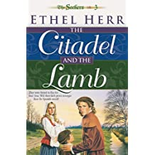 The Citadel and the Lamb (Seekers Book #3)