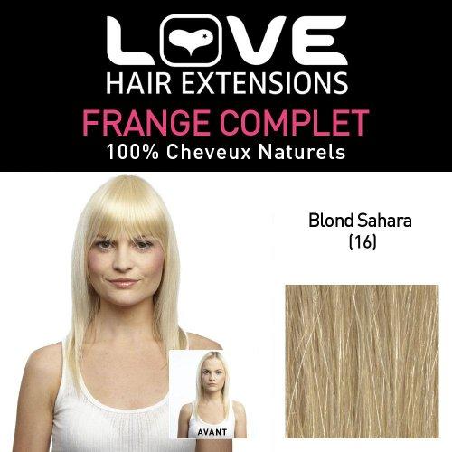 Love Hair Extensions - LHE/FRA1/QFC/CIF/16-100% Cheveux Naturels - Frange Complete - Couleur 16 - Blond Sahara