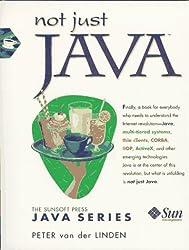 Not Just Java (SunSoft Press Java) by Peter van der Linden (1997-06-05)