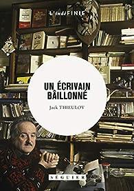 Un écrivain baillonné par Jack Thieuloy