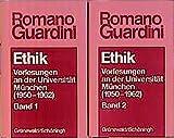 Ethik: Vorlesungen an der Universität München (Romano Guardini Werke)