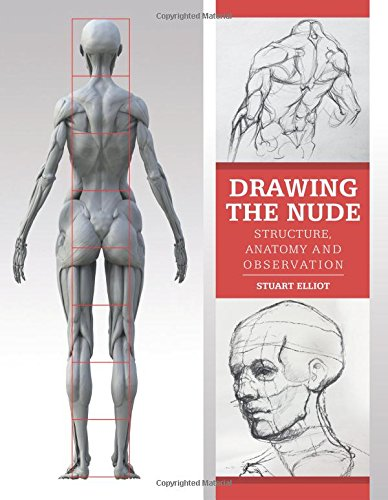 Drawing the Nude: Structure, Anatomy and Observation -