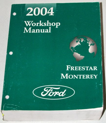 2004-ford-freestar-mercury-monterey-workshop-manual-2-volume-set